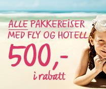 500 i rabatt på alle pakkereiser med fly og hotell